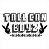 TALL CAN BOYZ