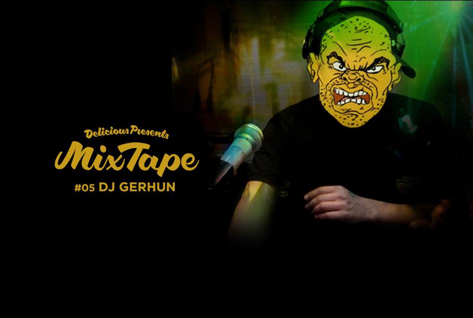 #05 DJ GERHUN