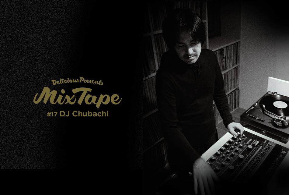 #17 DJ CHUBACHI