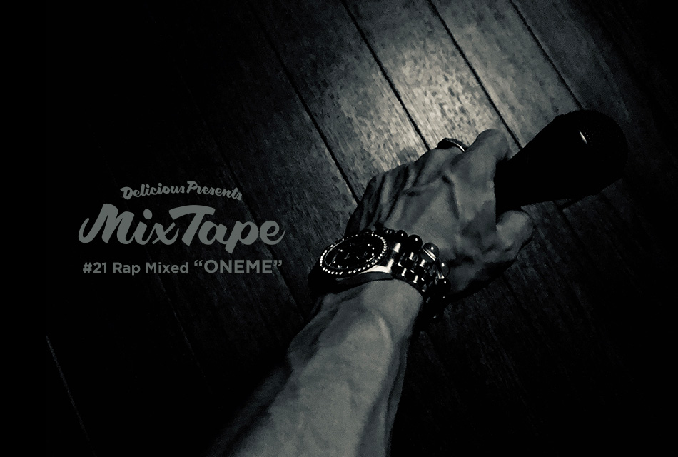 #21 Rap Mixed 'ONEME'