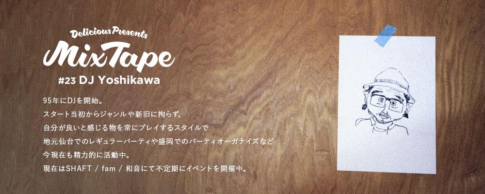 #23 DJ Yoshikawa